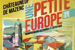 Livret Châteauneuf – Une Petite Europe 1945-1975